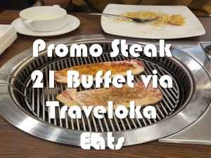 Promo Steak 21 Buffet via Traveloka Eats